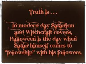 EASTER, TRUTH OF HALLOWEEN