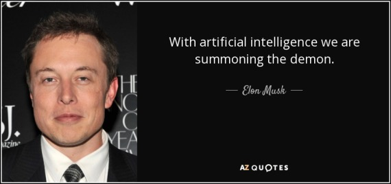 quote-with-artificial-intelligence-we-are-summoning-the-demon-elon-musk-85-1-0129